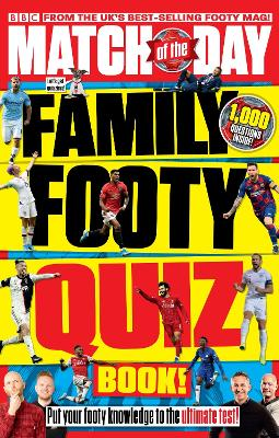 Match of the Day Family Footy Quiz Book