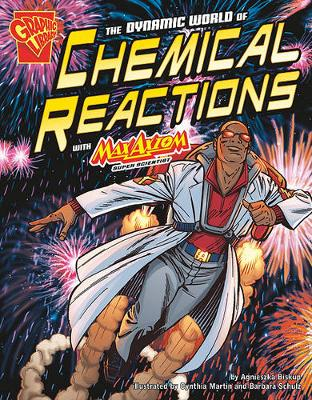Dynamic World of Chemical Reactions with Max Axiom, Super Scientist
