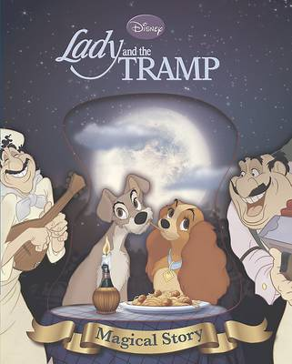 Disney Lady and the Tramp Magical Story: The story of the film.