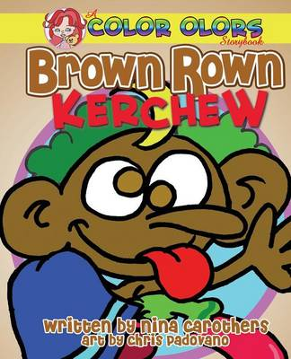 Brown Rown Kerchew