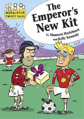Hopscotch Twisty Tales: The Emperor's New Kit