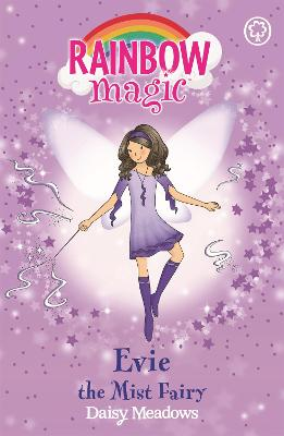Rainbow Magic: Evie The Mist Fairy: The Weather Fairies Book 5