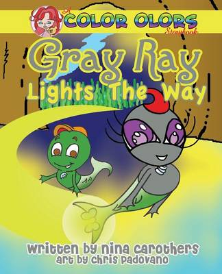 Gray Ray Lights the Way