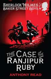 Baker Street Boys 3: The Case of the Ranjipur Ruby, The
