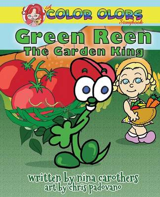 Green Reen the Garden King