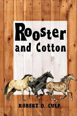 Rooster and Cotton