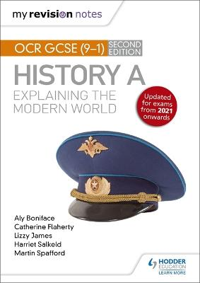 My Revision Notes: OCR GCSE (9-1) History A: Explaining the Modern World, Second Edition
