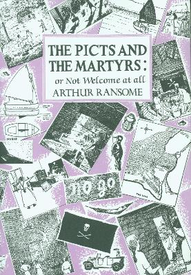 The Picts and the Martyrs: or Not Welcome At All