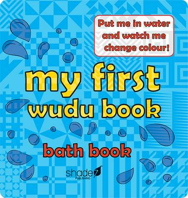 My First Wudu Book: Baby Bath Book