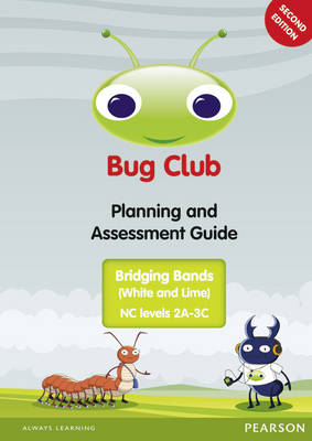 Bug Club Bridging Bands Planning and Assessment Guide 2013