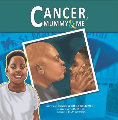 Cancer, Mummy & Me