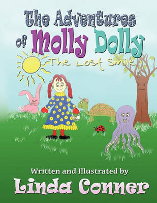 The Adventures of Molly Dolly: The Lost Smile