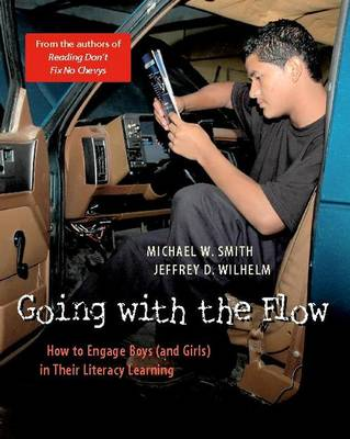Going with the Flow: How to Engage Boys in Their Literacy Learning