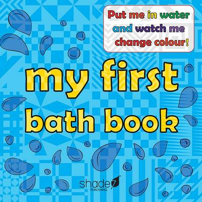 My First Bath Book: Baby Bath Book