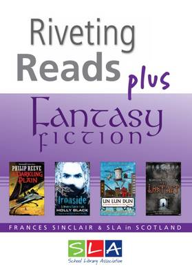 Riveting Reads Plus Fantasy Fiction