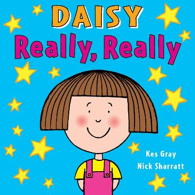 Daisy: Really, Really