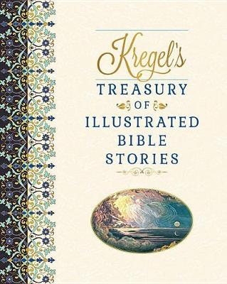 Kregel's Treasury of Illustrated Bible Stories