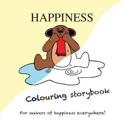 Happiness: Colouring Storybook