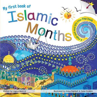 My first book of Islamic Months: A fold-out, lift-the-flap book