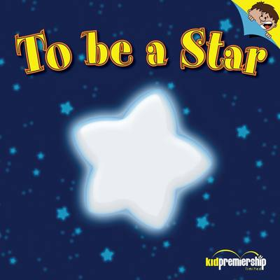 To be a Star