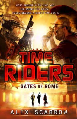 TimeRiders: Gates of Rome (Book 5)