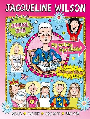 Jacqueline Wilson Annual 2018: Read, Write, Create, Dream