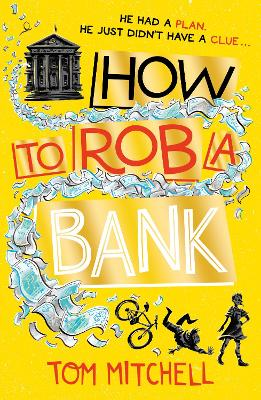 Image result for How to rob a bank by tom mitchell