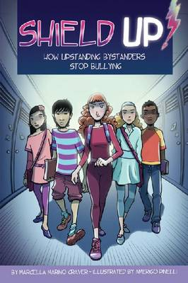 Shield Up!: How Upstanding Bystanders Stop Bullying