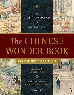 Chinese Wonder Book: A Classic Collection of Chinese Tales