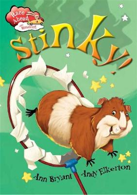 Race Ahead With Reading: Stinky!