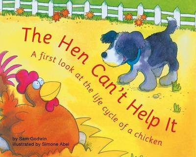 The Hen Can't Help It: A First Look at the Life Cycle of a Chicken