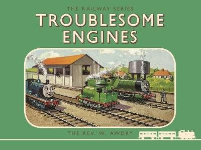 Thomas the Tank Engine: The Railway Series: Troublesome Engines