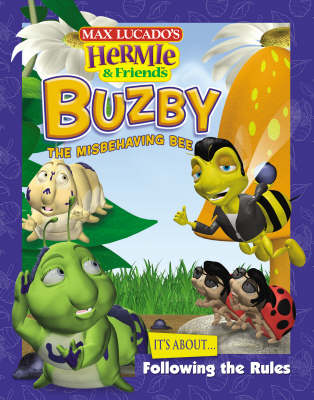 Buzby the Misbehaving Bee: It's About Following the Rules