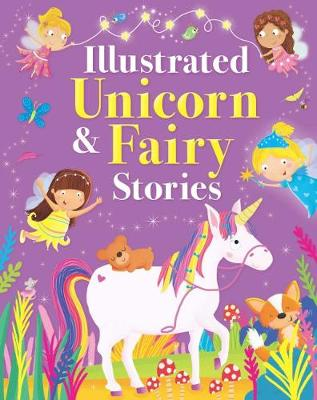 Illustrated Unicorn and Fairy Stories