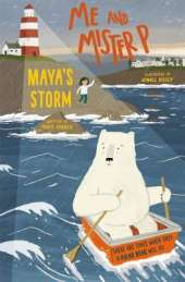 Me and Mister P: Maya's Storm
