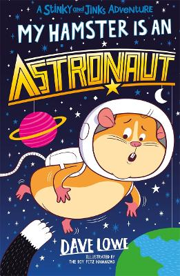 My Hamster is an Astronaut