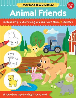 Watch Me Read and Draw: Animal Friends: A step-by-step drawing & story book