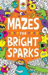 Mazes for Bright Sparks: Ages 7 to 9