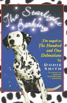 The Starlight Barking: More about the Undred and One Dalmatians