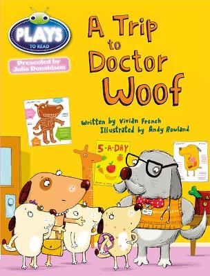 Julia Donaldson Plays Trip to Doctor Woof