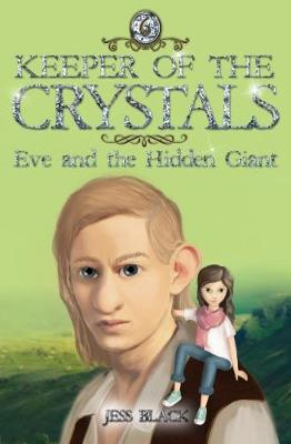 Keeper of the Crystals: Eve and the Hidden Giant