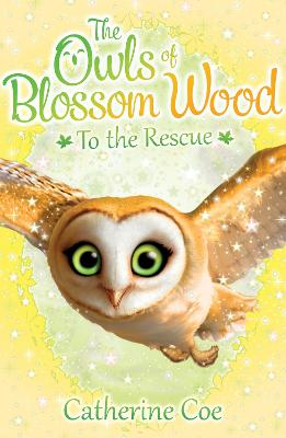 The Owls of Blossom Wood: To the Rescue