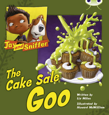 Bug Club Blue (KS1) B/1B Jay and Sniffer: The Cake Sale Goo 6-pack