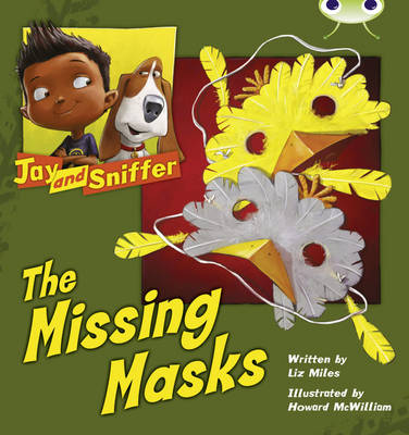 Bug Club Blue (KS1) C/1B Jay and Sniffer: The Missing Masks 6-pack