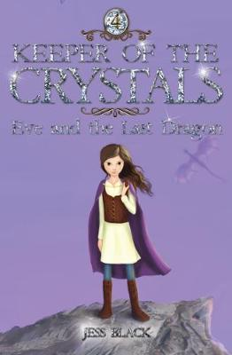 Keeper of the Crystals: Eve and the Last Dragon