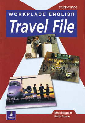 Workplace English Travel File Student Book