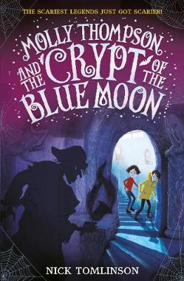 Molly Thompson and the Crypt of the Blue Moon