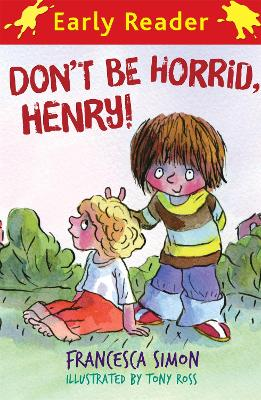 Horrid Henry Early Reader: Don't Be Horrid, Henry!: Book 1