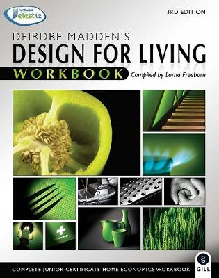 Design for Living Workbook: Complete Junior Certificate Home Economics