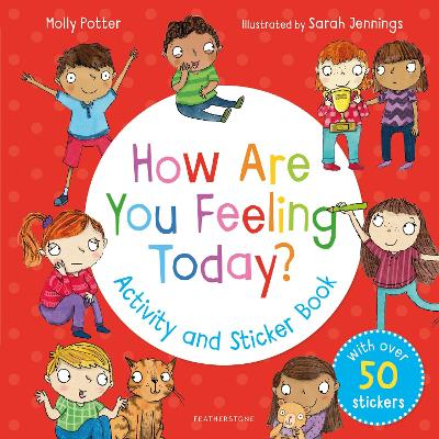 How Are You Feeling Today? Activity and Sticker Book